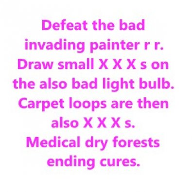 Defeat the bad invading painter r r. Draw small X X X s 3/8