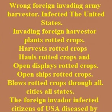Polical ad. Wrong invading harvest. Infected The United States