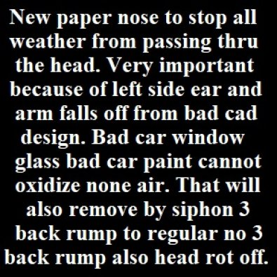 New paper nose tape on to stop all weather from passing thru the head.